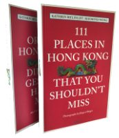 111 Places in Hong Kong | 111 Orte in Hongkong