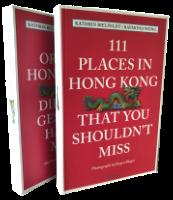 111 Places in Hong Kong   111 Orte in Hongkong